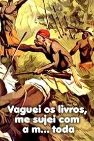 فيلم Vaguei os Livros, Me Sujei Com a Merda Toda مترجم