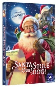 Santa Stole Our Dog: A Merry Doggone Christmas! en streaming