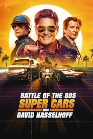 Battle of the 80s Supercars with David Hasselhoff (2019)