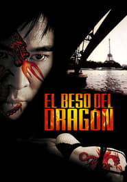 El beso del dragón (2001) | Kiss of the Dragon | Jet Li