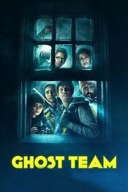 Ghost Team (2016) online