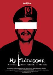 My Kidnapper movie