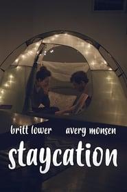 Watch Staycation 2018 Online Full Movie Putlockers Free HD Download