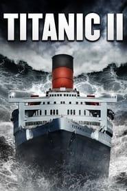 Titanic : Odyssée 2012 movie