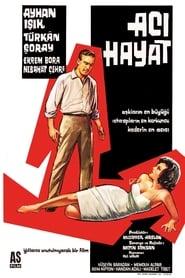 Acı Hayat 1962