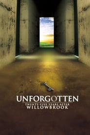 Unforgotten: Twenty-Five Years After Willowbrook 1997