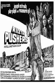 Kill the Pushers 1972