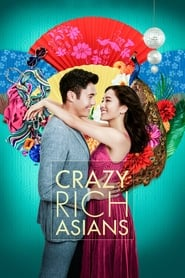 Crazy Rich Asians - The only thing crazier than love is family. - Azwaad Movie Database