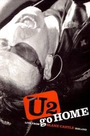 U2: Go Home - Live From Slane Castle 2003