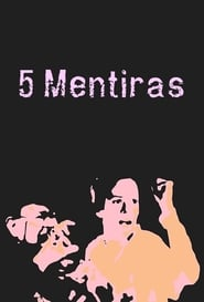 Poster 5 Mentiras 2006