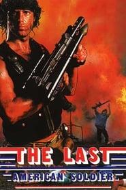 Der letzte Amerikanische Soldat - The Last American Soldier 1988