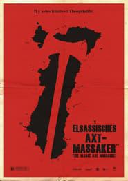 The Alsace Axe Massacre