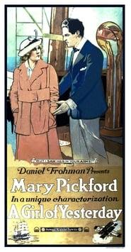 فيلم A Girl of Yesterday 1915 مترجم أون لاين بجودة عالية