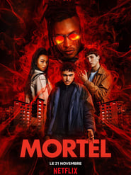 Voir Serie Mortel streaming