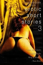 Tinto Brass Presents Erotic Short Stories: Part 3 – Hold My Wrists Tight