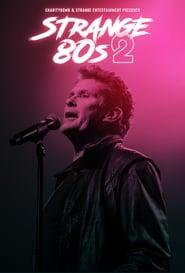 Strange 80's 2: A Charity Rockumentary