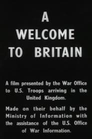 A Welcome to Britain (1943)