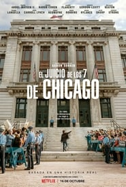 El juicio de los 7 de Chicago (2020) The Trial of the Chicago 7