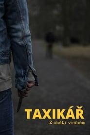 TAXIKÁŘ – Z oběti vrahem (2020)