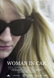 Woman in Car (2021)