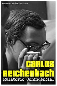 Carlos Reichenbach: Relatório Confidencial (2015) Online Cały Film CDA Zalukaj