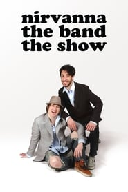 Nirvanna the Band the Show Saison 1