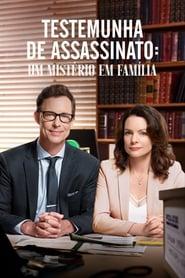 Testemunha de Assassinato: Um Mistério Em Família