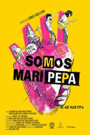 We Are Mari Pepa (2013)