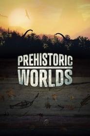 Prehistoric Worlds (2020)