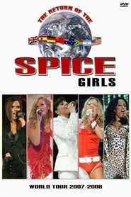 Spice Girls : The Return of the Spice Girls Tour