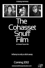 The Cohasset Snuff Film 2012