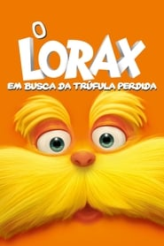 O Lorax: Em Busca da Trúfula Perdida Torrent (2012)