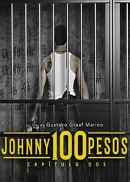 Johnny 100 Pesos: Chapter Two (2017)