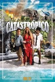 Catastrópico Poster