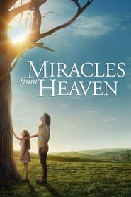 Nonton Movie Miracles From Heaven 2016
