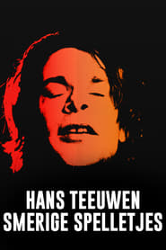 Hans Teeuwen: Smerige Spelletjes