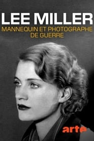 Lee Miller: A Life on the Front Line (2020)