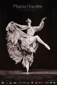 Marcia Haydée – Uma Vida pela Dança (2019)