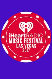IHeartRadio Music Festival 2017 en streaming