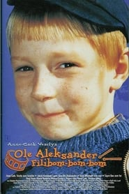 Ole Aleksander Filibom-bom-bom (1998) Zalukaj Online