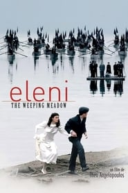 Trilogy: The Weeping Meadow – Το Λιβάδι που δακρύζει