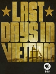 Last Days in Vietnam [2014]