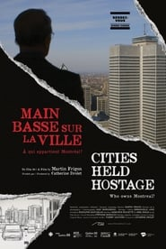 Cities Held Hostage: Main basse sur la ville 2018