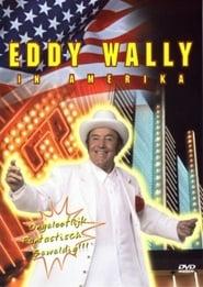 فيلم Eddy Wally in Amerika مترجم