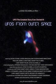 UFO: The Greatest Story Ever Denied III – UFOs from Outer Space