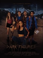 Dark Figures : The Movie | Watch Movies Online