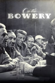 On the Bowery (1956)