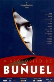 Speaking of Bunuel (2000)