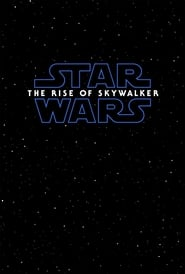 Star Wars 9 : The Rise of Skywalker