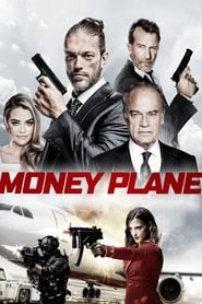 Money Plane : The Movie | Watch Movies Online